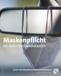 Maskenpflicht im Auto-Verbandskasten: Was kommt als nächstes?